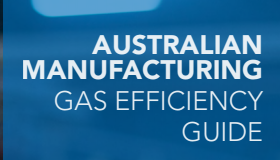 Australian Manufacturing: Gas Efficiency Guide