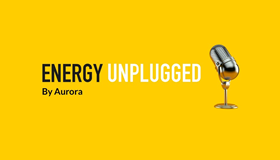 Energy Unplugged podcast by Aurora ft. Ian Learmonth