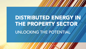 Distributed energy in the property sector – unlocking the potential
